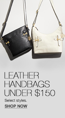Leather Handbags Under$150, Select styles, Shop Now
