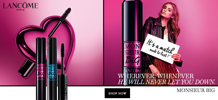 Lancome, Paris, Wherever Whenever he Will Never Let You Down, Monsieur Big, Shop now
