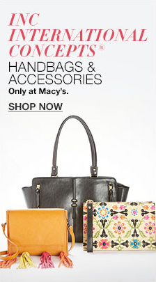 INC International Concepts, Handbags and Accessories, Only at Macy's, Shop Now