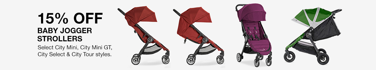 15 percent Off, Baby Jogger Strollers, Select City Mini, City Mini Gt, City Select and City Tour styles