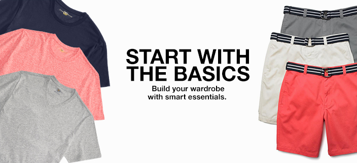 Start with the Basics, Build your wardrobe with smart essentials
