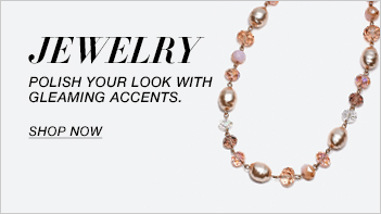 Jewelry, Polish Your Look with Gleaming Accents, Shop now