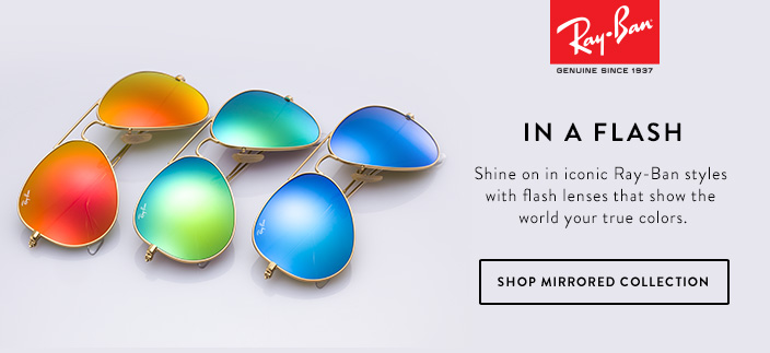 Ray Ban, Genuine Since 1937, in a Flash, Shine on in iconic Ray-Ban styles with flash lenses that show the world your true colors, Shop Mirrored Collection