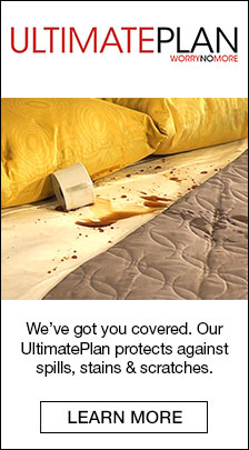 Ultimate Plan, We've got you covered, Our UltimatePlan protects against spills, stains and scratches, Learn More
