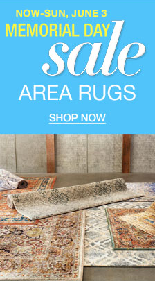 Now-Sun, June 3, Memorial Day Sale, Area Rugs, Shop Now