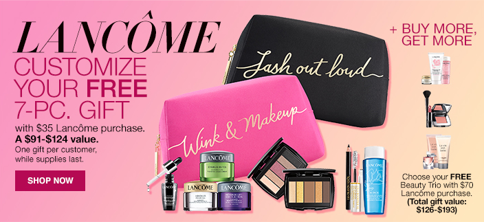 Lancome, Customize Your Free 7-Piece, Gift with $35 Lancome purchase, a $91-$124 value, One gift per customer, while supplies last, Shop Now