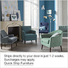 Ships directly to your door in just 1-2 weeks, Surcharges may apply, Quick Ship Furniture