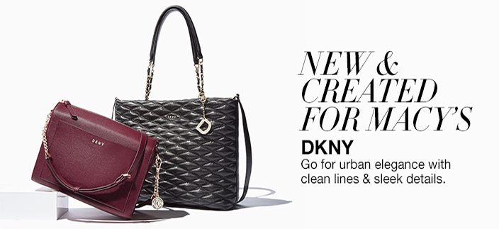 New and Created for Macy's, Dkny go for urban elegance with clean lines and sleek details