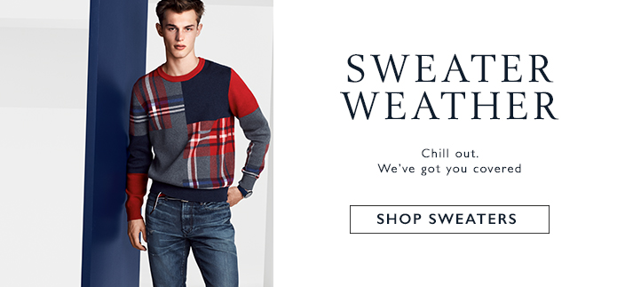 Sweater Weather, Chill out, We've got you covered, Shop Sweaters