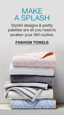 Make a Splash, Stylish designs and pretty palettes are all you need to awaken your am routine, Fashion Towels