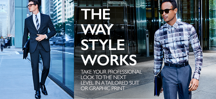 The Way Style Works, Take Your Professional Look to The Next Level in a Tailored Suit or Graphic Print