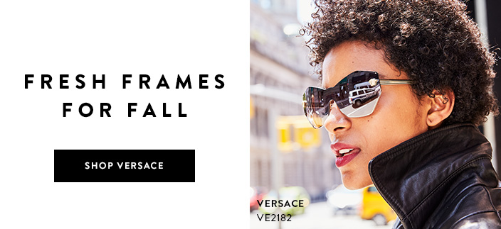 Fresh Frames for Fall, Shop Versace