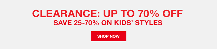 Clearance: Up to 70 percent off Save 25-70 percent on Kids' Styles, Shop now