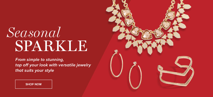 Seasonal Sparkle, From simple to stunning top off your look with versatile jewelry that suits your style, Shop now