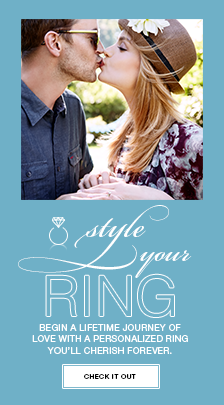 Style your Ring Begin a lifetime journey of love with a personalized ring you'll cherish forever, Check it out