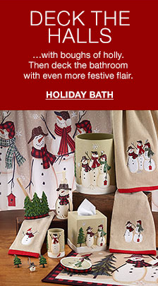 Deck the Halls ... with boughs of holly, Then deck the bathroom with even more festive flair, Holiday Bath