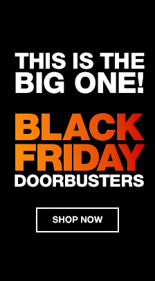 This is The Big One! Black Friday Doorbusters, Shop now