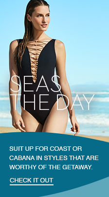 Seas The Day, Suit up For Coast or Cabana in Styles That Are Worthy of the Getaway, Check it Out
