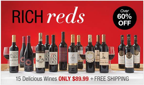 Festive Reds 15 Delicious Wines only $89.99 plus free shipping. over 60% off