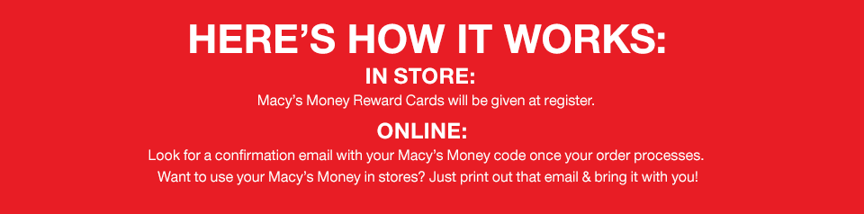Here S How It Works In Store Macy S Money Rewards Cards Will Be Given At