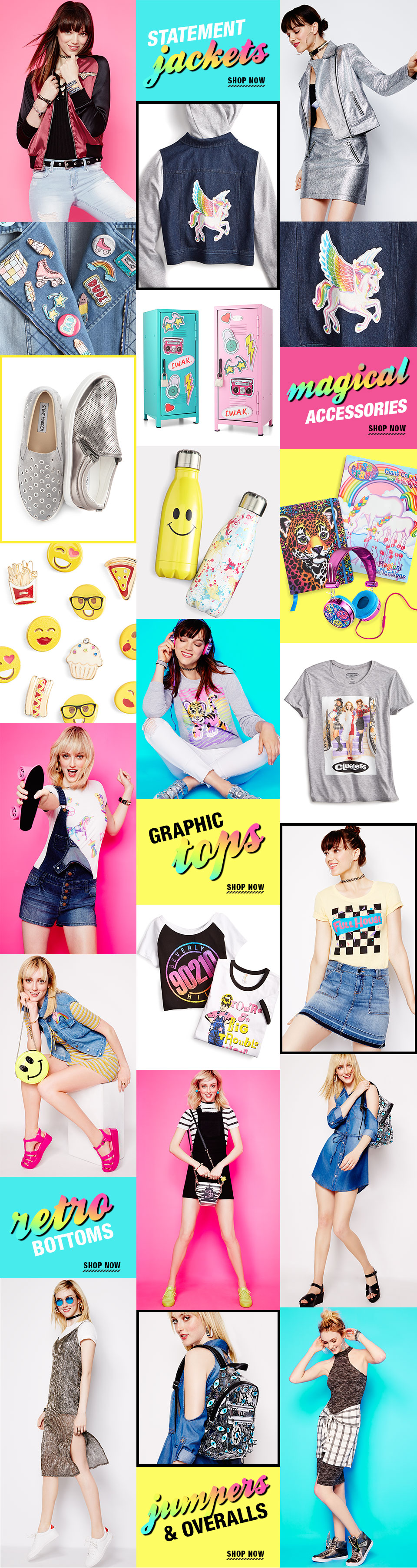Statment jackets, magical accessories, graphic tops, retro bottoms, jumpers and overalls.