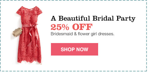 a beautiful bridal party 25% off bridesmaid and flower girl dresses.