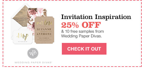 invitation inspiration 25% off and 10 free samples from wedding paper divas.