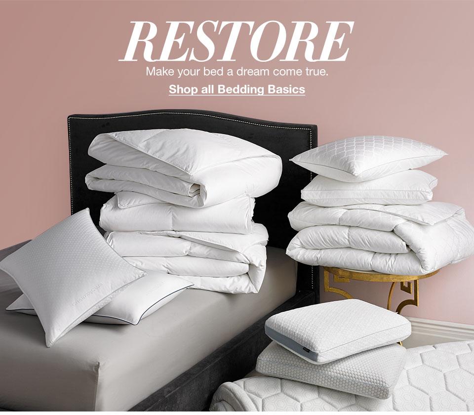 Restore. Make your bed a dream come true.