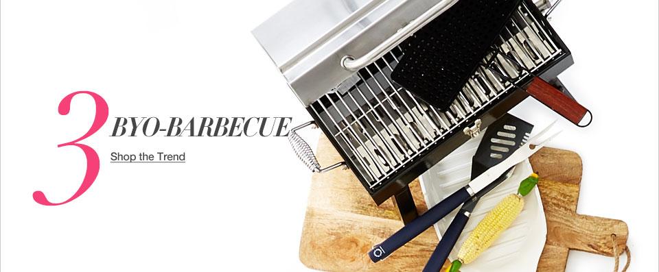 Three. BYO-Barbecue.