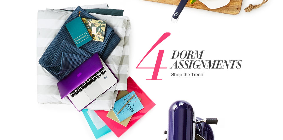 Four. Dorm assignments.
