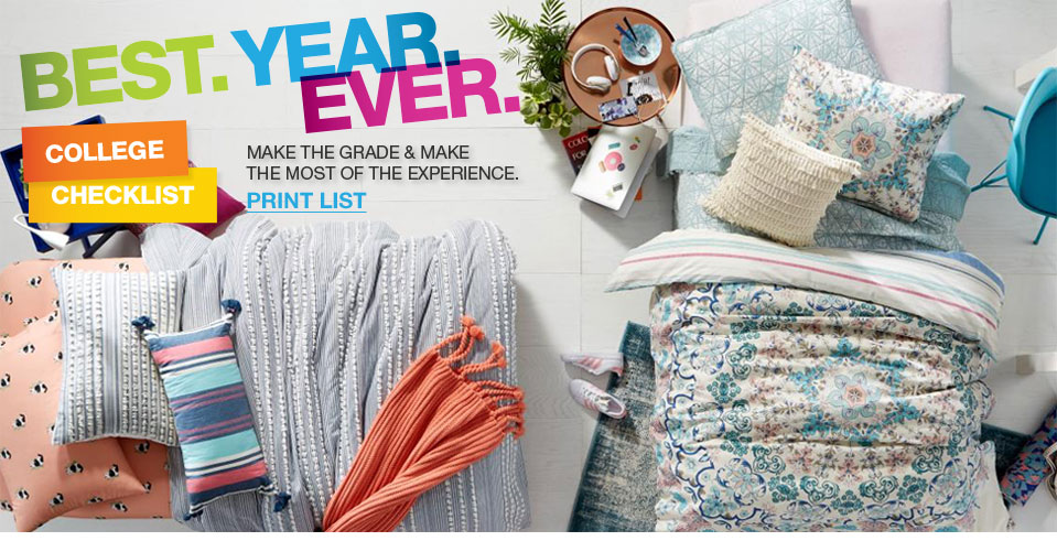 Best year ever. Cool styles. Major savings. College checklist. Make the grade and make the most of the experience.