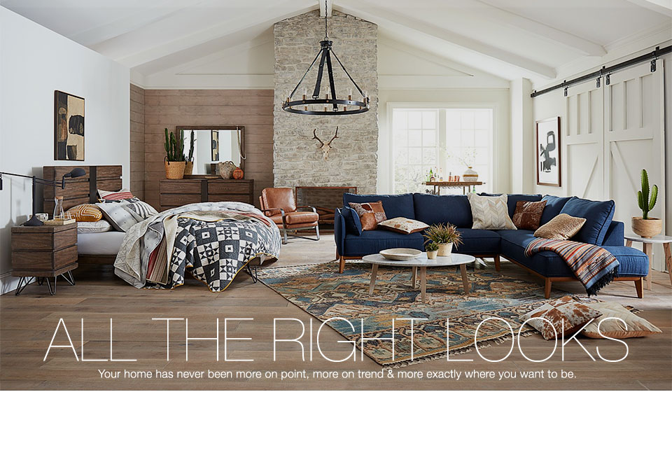 ALL THE RIGHT LOOKS. Your home has never been more on point, more on trend and more exactly where you want to be.
