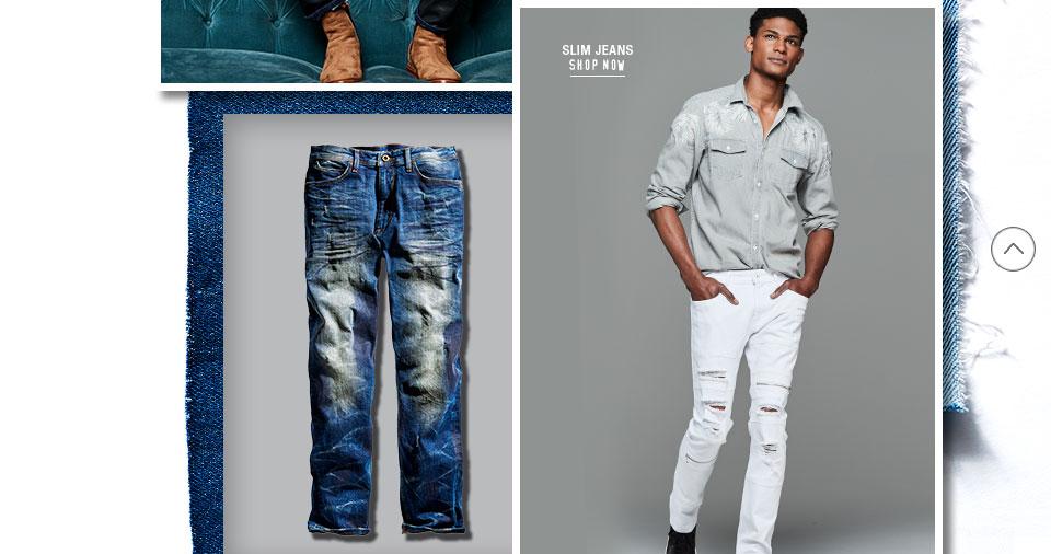 Slim jeans.