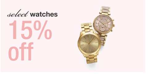 select watches, 15 percent off