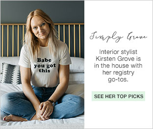 Simply Grove. Interior stylist Kirsten Grove is in the house with her registry go tos. See her top picks.