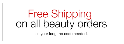 Free Shipping on all beauty orders all year long. no code needed.