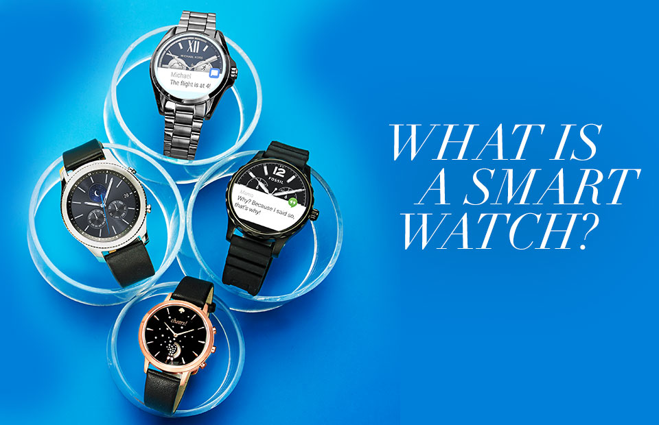 0bd6ebd5323547 What is a Smart Watch - Watches Buying Guide - Macy's