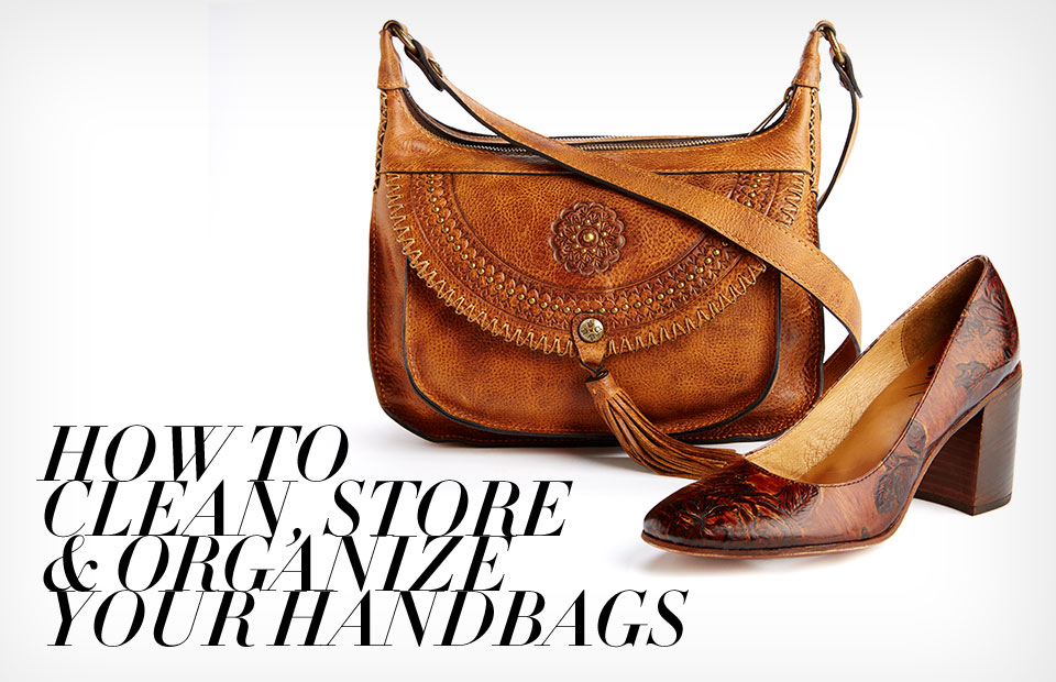 How to Clean, Store & Organize Your Handbags