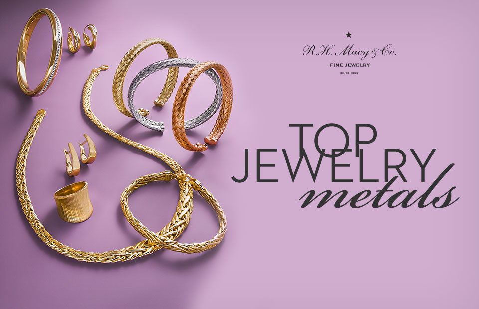 Types of Metal Jewelry - How to Buy Jewelry - Macy's