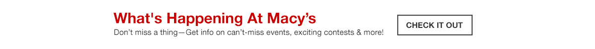Whats happening at Macy's, Check it Out