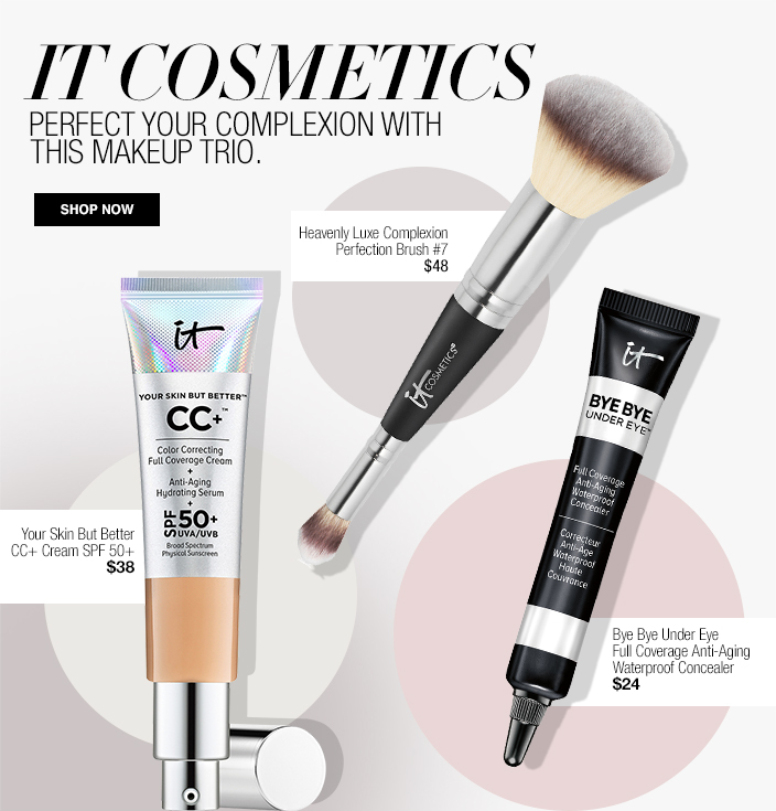 It Cosmetics, Perfect Your Complexion with This Makeup Trio, Shop now, Your Skin But Better cc+ Cream Spf 50+ $38, Heavenly Luxe Complexion Perfection Brush #7 $48, Bye Bye Under Eye Full Coverage Anti Aging Waterproof Concealer $24