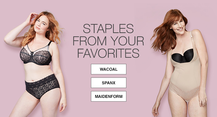 Staples From Your Favorites, Wacoal, Spanx, Maidenform