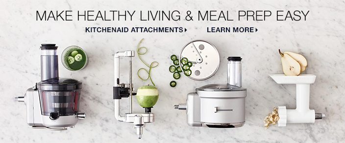 Make Healthy Living and Meal Prep Easy, Kitchenaid Attachments, Learn More