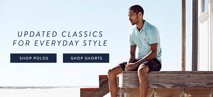 Updated Classics, Shop Polos, Shop Shorts