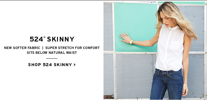 524 trademark skinny. new softer fabric, super stretch for comfort. sits below natural waist.