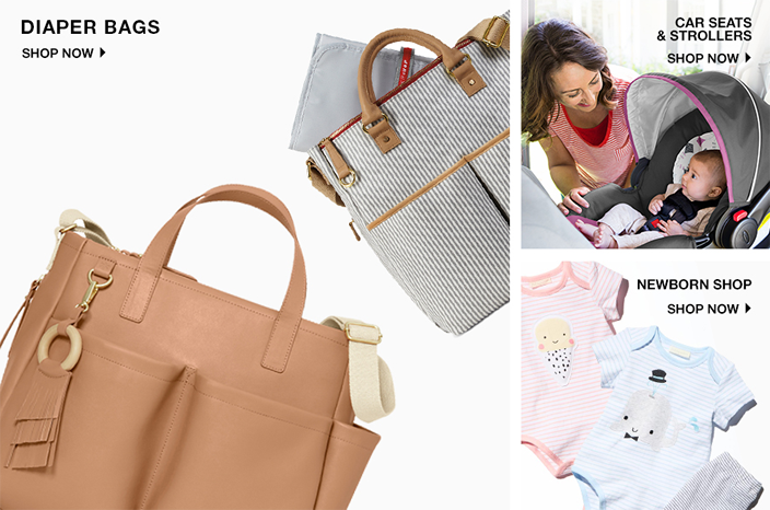 Diaper Bags, Shop now, Car Seats and Strollers, Shop now, Newborn Shop, Shop Now