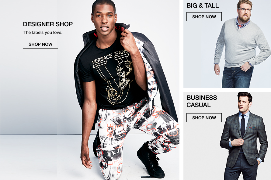 Designer Shop, The labels you love, Shop Now, Big and Tall, Shop Now, Business Casual, Shop Now