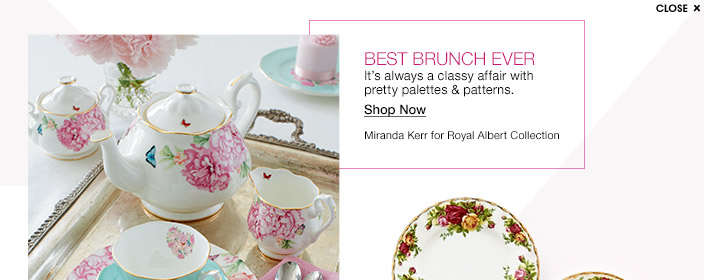 Best brunch ever. It's always a classy affair with pretty palettes and patterns. Miranda Kerr for Royal Albert Collection.