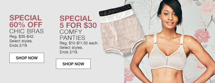 Special, 60 percent Off, Chic Bras, Shop Now, Special, 5 For $30, Comfy Panties, Shop Now