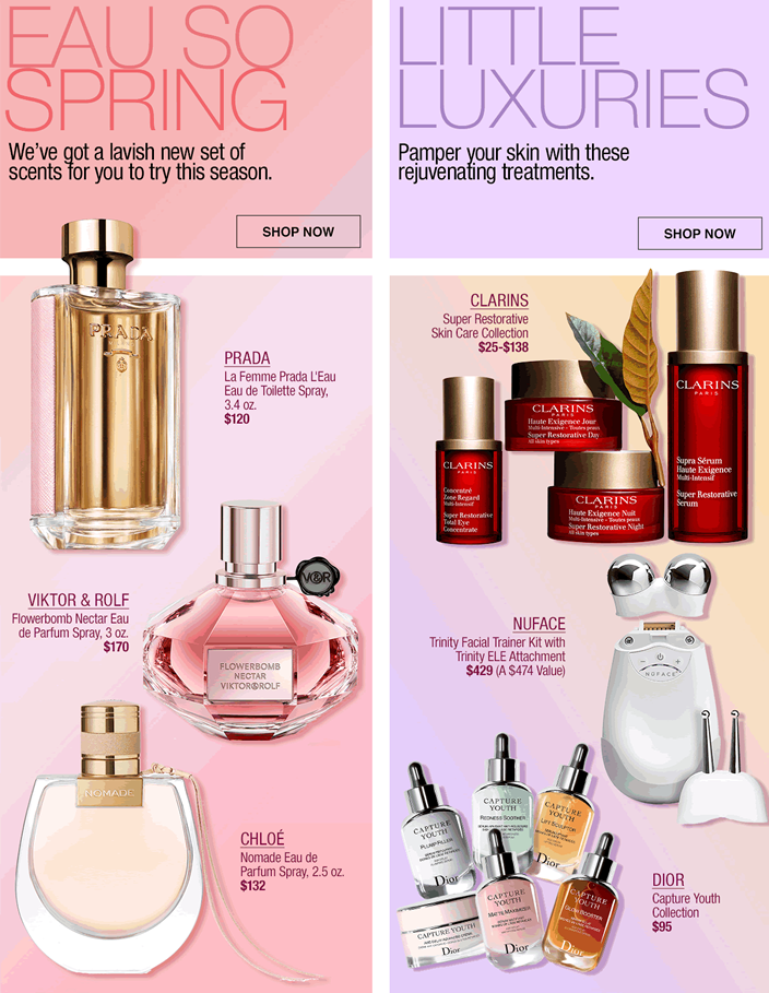 Eau so Spring, We've got a lavish new set of scents for you to try this season, Shop now, Little Luxuries, Pamper your skin with these rejuvenating treatments, Shop now, Prada, Viktor and Rolf, Chloe, Clarins, Nuface, Dior
